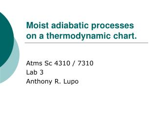 Moist adiabatic processes on a thermodynamic chart.