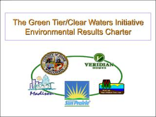The Green Tier/Clear Waters Initiative Environmental Results Charter