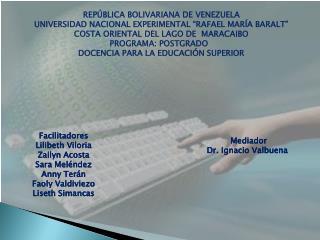 REP�BLICA BOLIVARIANA DE VENEZUELA UNIVERSIDAD NACIONAL EXPERIMENTAL �RAFAEL MAR�A BARALT�