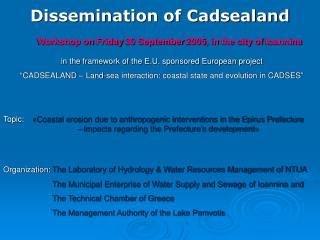 Dissemination of Cadsealand