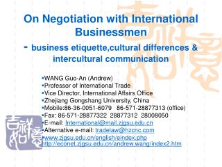 On Negotiation with International Businessmen - business etiquette,cultural differences  intercultural communication