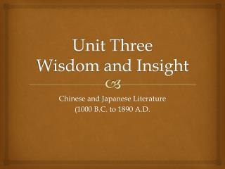 Unit Three Wisdom and Insight