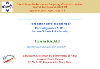Transaction Level Modeling of Reconfigurable SOC : Hardware/Software task scheduling