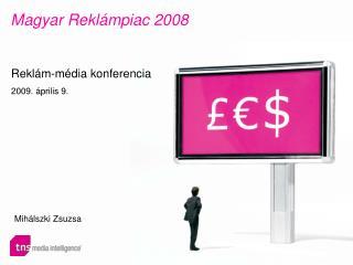 Magyar Reklámpiac  2008