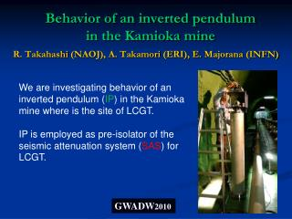 Behavior of an inverted pendulum in the Kamioka mine