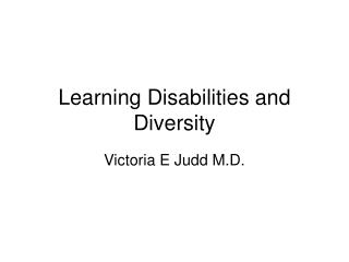 Learning Disabilities and Diversity