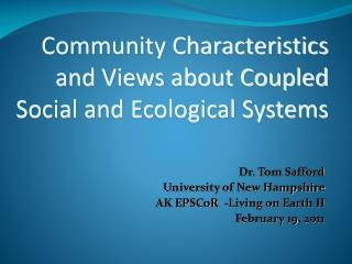Community Characteristics and Views about Coupled Social and Ecological Systems