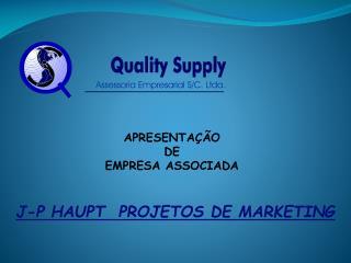 J-P HAUPT  PROJETOS DE MARKETING
