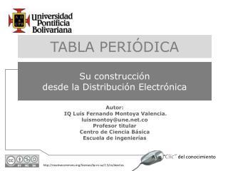 Autor:  IQ Luís Fernando Montoya Valencia. luismontoy@une.co Profesor titular
