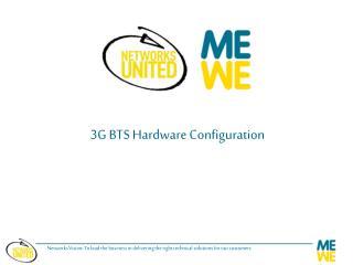 3G BTS Hardware Configuration