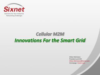Cellular M2M Innovations For the Smart Grid