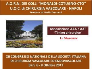 XII CONGRESSO NAZIONALE DELLA SOCIETA' ITALIANA  DI  CHIRURGIA VASCOLARE ED ENDOVASCOLARE