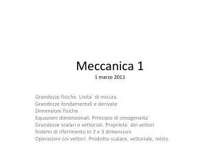 Meccanica 1 1 marzo 2011