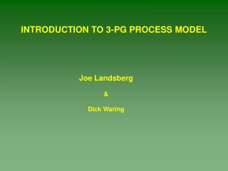 INTRODUCTION TO 3-PG PROCESS MODEL