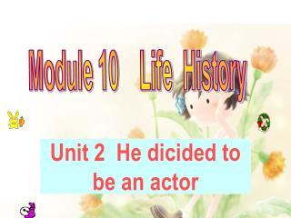 Module 10    Life  History