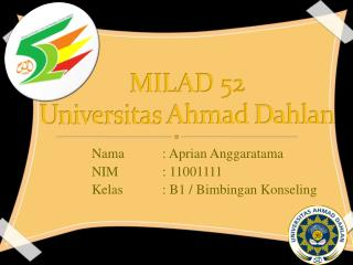 MILAD 52 Universitas  Ahmad  Dahlan