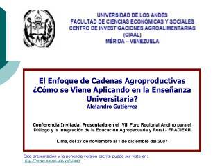 Esta presentación y la ponencia versión escrita puede ser vista en: saber.ula.ve/ciaal/