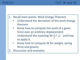 PHY221  Ch7: W and KE