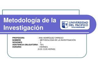 Metodolog�a de la Investigaci�n