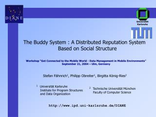 The Buddy System : A Distributed Reputation System Based on Social Structure