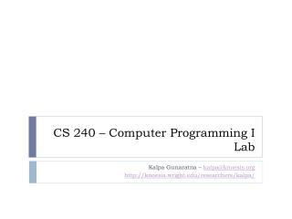 CS 240 – Computer Programming I Lab