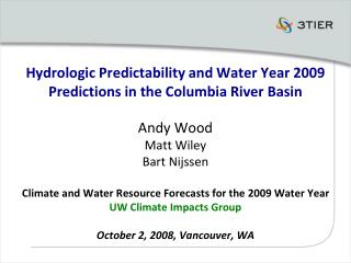 Hydrologic Predictability and Water Year 2009 Predictions in the Columbia River Basin