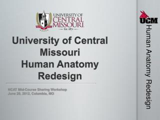 University of Central Missouri Human Anatomy Redesign