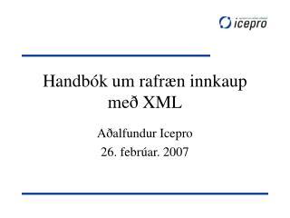 Handbók um rafræn innkaup  með XML