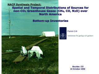 NACP Synthesis Project:  Spatial and Temporal Distributions of Sources for