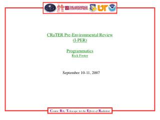CRaTER Pre-Environmental Review (I-PER) Programmatics Rick Foster