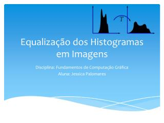 Equalização dos  Histogramas em Imagens