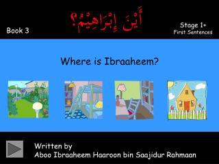 Written by Aboo Ibraaheem Haaroon bin Saajidur Rahmaan