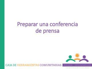 Preparar una conferencia de prensa