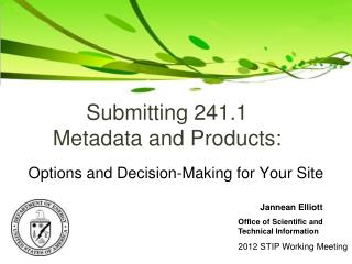Submitting 241.1 Metadata and Products: