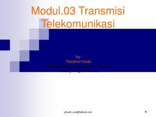 Modul.03 Transmisi Telekomunikasi