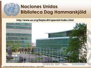 Naciones Unidas Biblioteca Dag Hammarskjöld