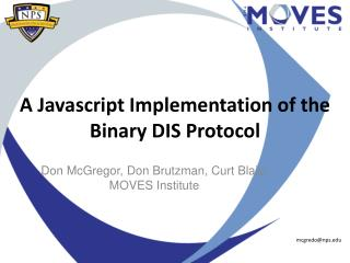 A  Javascript  Implementation of the Binary DIS Protocol
