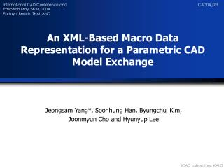 An XML-Based Macro Data Representation for a Parametric CAD Model Exchange