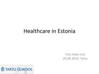 Healthcare in Estonia
