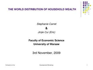 THE WORLD DISTRIBUTION OF HOUSEHOLD WEALTH