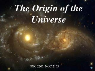 The Origin of the Universe