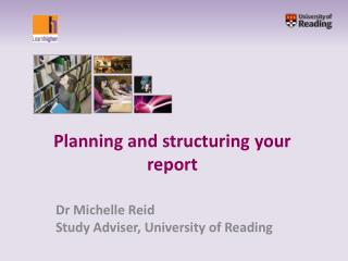 Planning and structuring your report