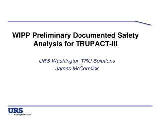 WIPP Preliminary Documented Safety Analysis for TRUPACT-III