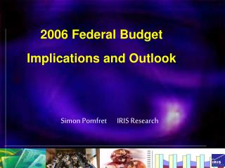 2006 Federal Budget  Implications and Outlook