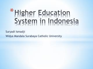 Higher Education System in Indonesia