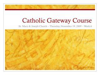 Catholic Gateway Course