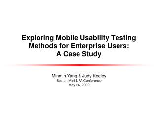 Exploring Mobile Usability Testing Methods for Enterprise Users:  A Case Study