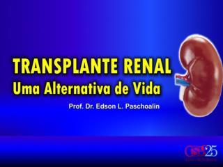 História do Transplante Renal