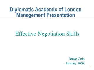 Diplomatic Academic of London  Management Presentation