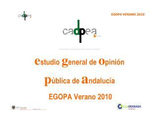 Estudio general de opini n p blica de andaluc a   EGOPA Verano 2010